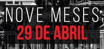 Massacre de 29 de abril de 2015 faz 9 meses