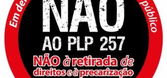 NÃO AO PL 257 – NENHUM DIREITO A MENOZS