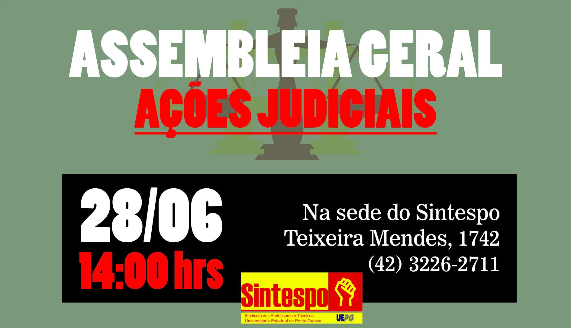 CONVOCAÇÃO: Assembleia Geral Extraordinária – Ações Judicias – 28/06